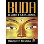 Livro Buda O Mito E A Realidade Heródoto Barbeiro