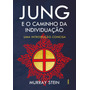 Jung E O Caminho Da Individuação Uma Introdução Concisa Cu
