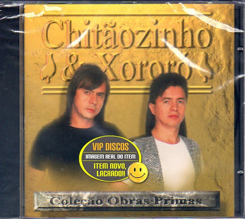 Cd Chitãozinho E Xororó Coleção Obras Primas - Novo Lacrado Original