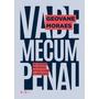 Vade Mecum Penal 16ª Ed 2019 Geovane Morais