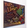 Bats At The Library (capa Dura) Brian Lies
