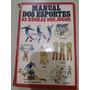 Livro Manual Dos Esportes Futebol Golfe Judo Squash Ciclismo