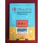 Livro Office 2016 Para Aprendizagem Comercial Seminovo
