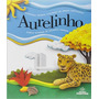 Aurelinho Dicionario Infantil Ilustrado Da Lingua Portugue