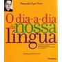O Dia a dia Da Nossa Língua Pasquale Cipro Neto