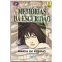 Memórias Da Escuridão Maria De Regino Pague Com Cartão