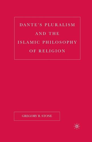 Dantes Pluralism And The Islamic Philosophy Of Religion Original