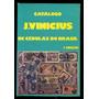Catálogo J. Vinícius De Cédulas Do Brasil L.2029