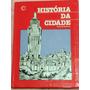 Livro História Da Cidade