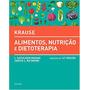 Livro Krause Alimentos, Nutrição E Dietoterapia 14ªedição
