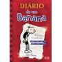 Livro Diário De Um Banana V.1 Jeff Kinney