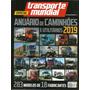 Anuário De Caminhões E Utilitários Transporte Mundial 2019