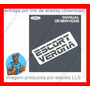 Manual Oficina Serviço Ford Escort Gl Ghia Xr3 Mk5 Ed 199