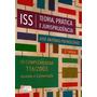 Iss: Teoria, Prática E Jurisprudência