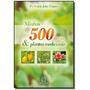 Minhas 500 Ervas E Plantas Medicinais 01