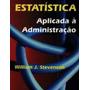Estatística Aplicada A Administração Contabilidade