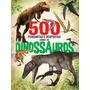 Livro 500 Perguntas E Respostas Sobre Os Dinossauros