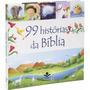 99 Histórias Da Bíblia Livro Infantil Sociedade Bíblica