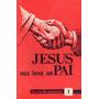 Lote 2 Livro: Jesus Nos Leva Ao Pai Livro Do Mestre 1 E 2