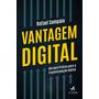 Vantagem Digital Um Guia Prático Para A Transformação D