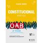 Direito Constitucional Pratica 2 Fase Oab 12ª Ed 2019
