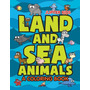 Land And Sea Animals (a Coloring Book)
