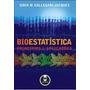 Bioestatísticas Princípios Aplicações