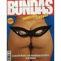 Revista Bundas Coleção Completa Com Todos Os 80 Exemplares