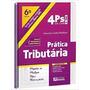 4ps Da Oab Prática Tributária 6ª Edição