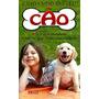 Livro Cuidando Do Seu Cão Adestramento Raças