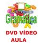 Aulas De Gramática Curso Em 1 Dvd Çlk