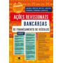 Ações Revisionais Bancárias De Financiamento De Veículos