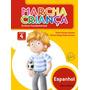 Marcha Criança Espanhol 4º Ano