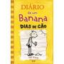 Diário De Um Banana Vol. 4 Dias De Cão