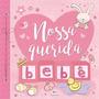 Nossa Querida Bebe Rosa Album De Recordações