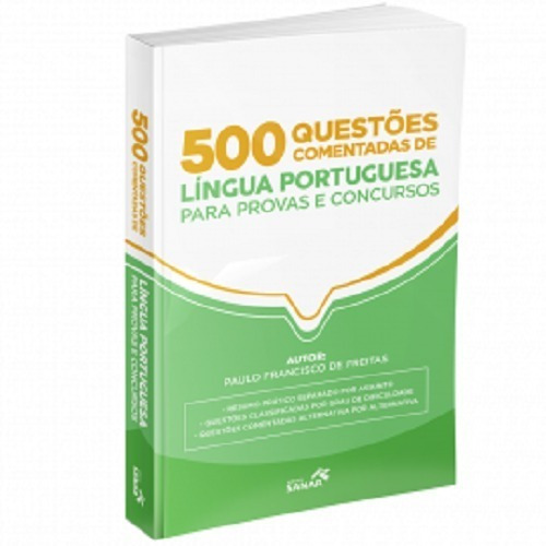 500 Questões Comentadas De Língua Portuguesa Para Provas Original