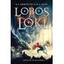 Lobos De Loki, Os (cronicas De Blackwell Vol. 1)