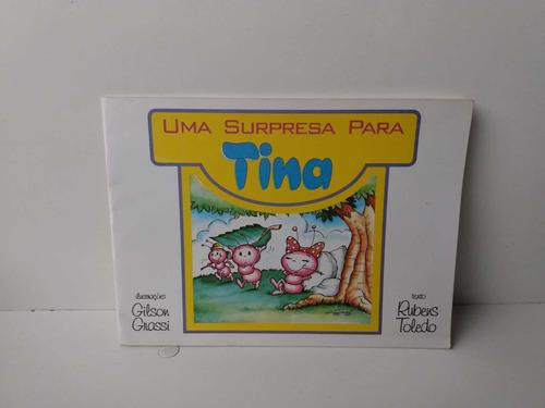 Livro Uma Surpresa Para Tina - Rubens Toledo Original