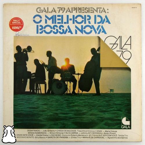 Lp Gala 1979 Apresenta O Melhor Da Bossa Nova Disco De Vinil Original