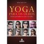 Yoga Para Os Olhos Livro Òculos Pinhole