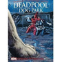 Livro Deadpool Dog Park