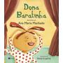 Livro Dona Baratinha Ana Maria Machado Ftd