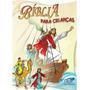 Biblia Infantil Catolica Ilustrada Cancao Nova