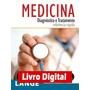 Medicina Diagnóstico E Tratamento ¿ Referência Rápida