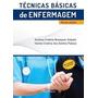 Técnicas Básicas De Enfermagem 5ª Edição (novo)