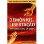 Demônios E Libertação No Ministério De Jesus #a3