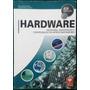 Hardware Montagem, Manut. E Conf. De Microcomputadores.