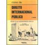 Curso De Direito Internacional Público 2 Volumes 9º Edição