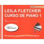 Piano Método Leila Fletcher Curso De Piano 1ºvolume
