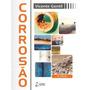 Livro O Corrosão Vicente Gentil 6ª Ed. 2011